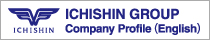 ICHISHIN GROUP Company Profile (english)